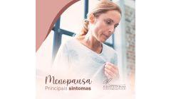MENOPAUSA - PRINCIPAIS SINTOMAS